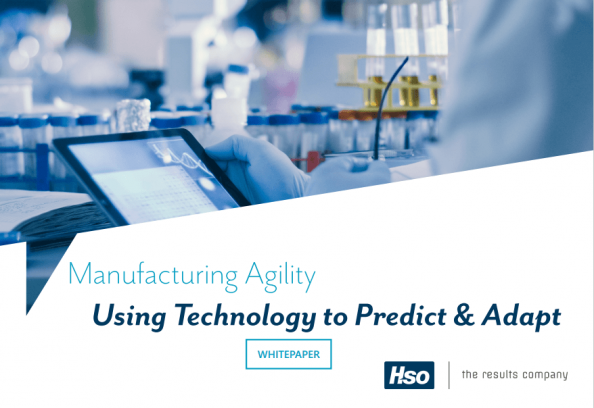 Manufacturing Agility - Using Technology to Predict & Adapt